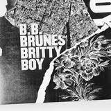 BB Brunes - Britty Boy