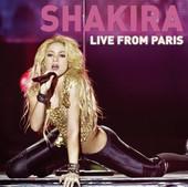 Shakira : Live from Paris